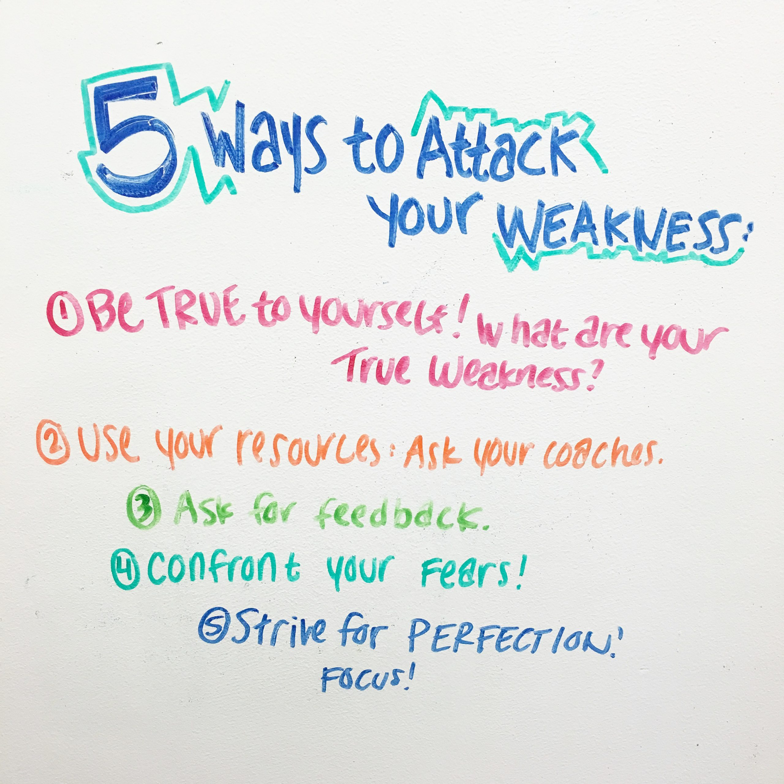 attack your weaknesses 5 ways to attack your weaknesses